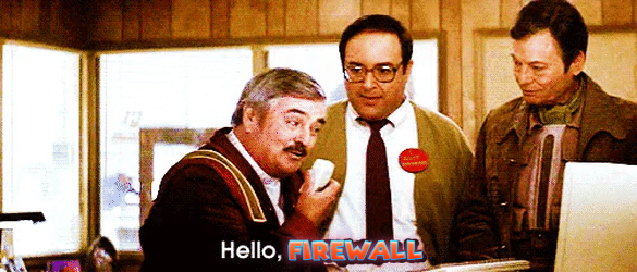 Hello, firewall