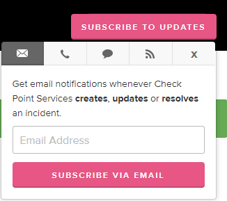 Check Point Services Status - Subscribe to e-mail.png